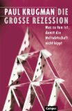 Paul Krugmann - Die grosse Rezession